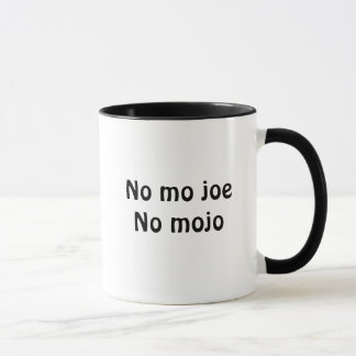 No Mojo Coffee Mug