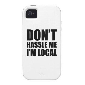 No molesta que soy local vibe iPhone 4 fundas