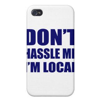 No molesta que soy local iPhone 4/4S carcasas