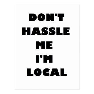 No molesta que soy local tarjeta postal