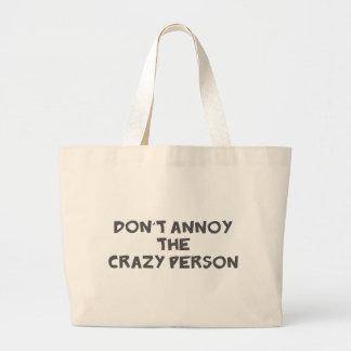 No moleste a la persona loca bolsa de mano