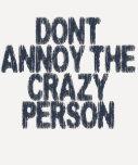 No moleste a la persona loca camiseta