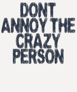 No moleste a la persona loca polera