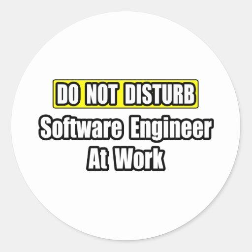 No moleste… a la Software Engineer en el trabajo Pegatina Redonda