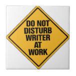 No moleste al escritor en el trabajo tejas  cerámicas