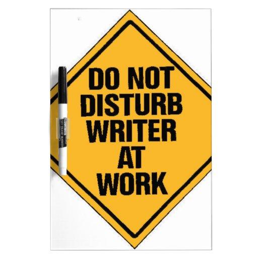 No moleste al escritor en el trabajo tableros blancos