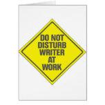 No moleste al escritor en el trabajo felicitaciones