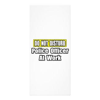 No moleste… al oficial de policía en el trabajo tarjetas publicitarias