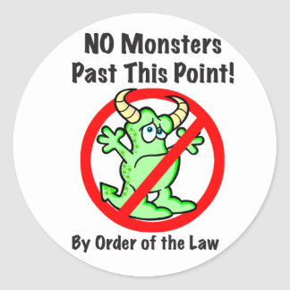 """No Monsters!"" Stickers"