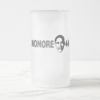 NO MORE 44 - Anti Obama Frosted Glass Beer Mug