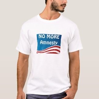 No More Amnesty T-Shirt