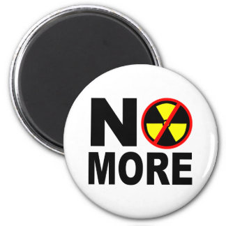 No More Anti-Nuclear Protest Slogan 2 Inch Round Magnet