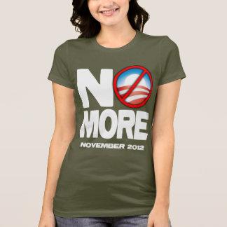 NO MORE - Anti Obama 2012 T-Shirt