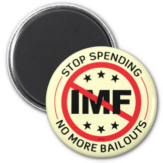 No More Bailouts 2 Inch Round Magnet