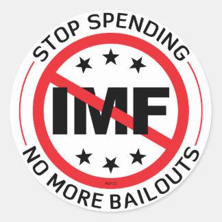No More Bailouts Classic Round Sticker