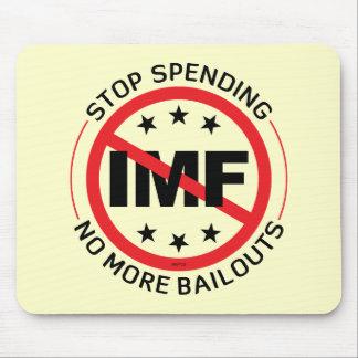 No More Bailouts Mouse Pad
