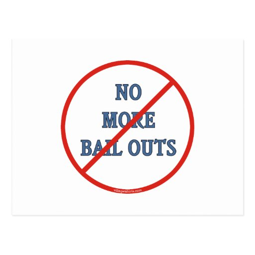 No More Bailouts Postcard
