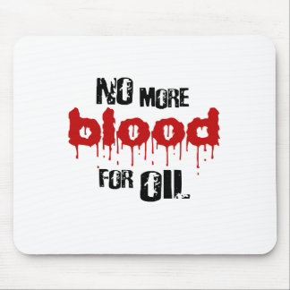 No more blood for oil mousepads