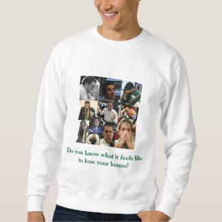 """No More Bonuses"" Men's Sweatshirt"