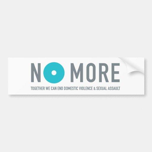 NO MORE Bumper Sticker