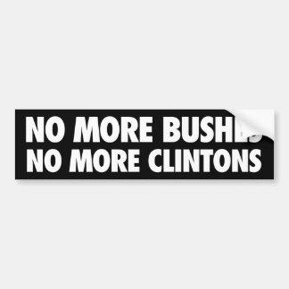 No More Bushes No More Clintons Bumper Stickers