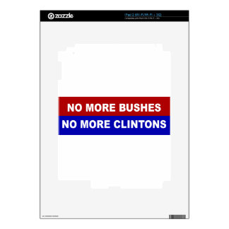 No More Bushes, No More Clintons Skin For The iPad 2