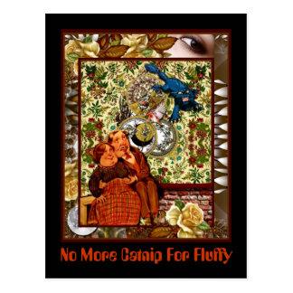 No More Catnip For Fluffy Postcard
