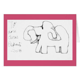 No More Circus Elephants 2018 Greeting Card