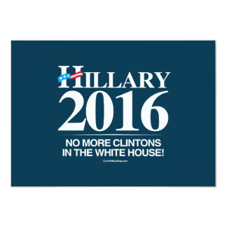 No more Clintons in the White House - Anti Hillary Custom Announcements