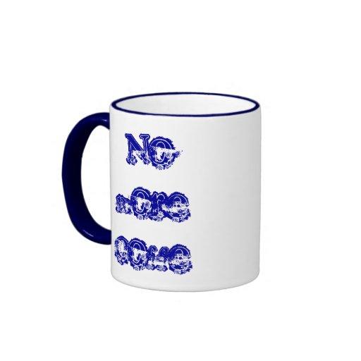 No more coffe mugg