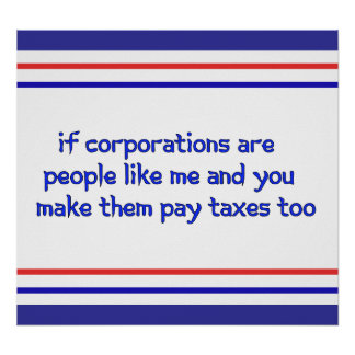 No More Corporate Welfare Poster