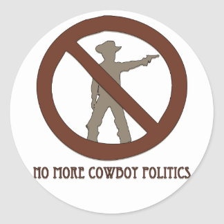 No more Cowboy Politics Classic Round Sticker