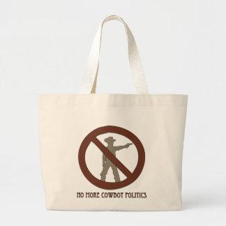 No more Cowboy Politics Large Tote Bag