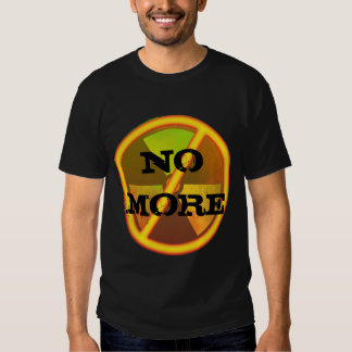 No More Custom Radioactive Anti-Nuclear Symbol Tee Shirt