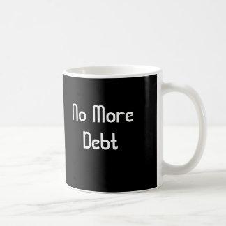 No More Debt Coffee Mug