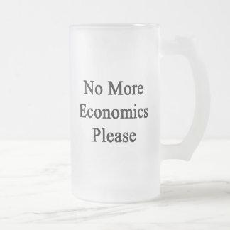 No More Economics Please Glass Beer Mugs