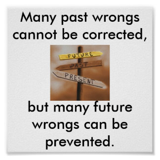 ¡No more en el pasado cambian el futuro Posters