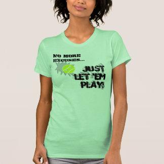 No More Excuses...#126 by Lake Tennis Tee Shirts