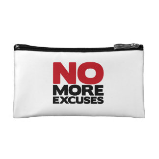 No More Excuses Cosmetic Bag