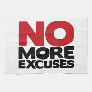 No More Excuses Kitchen Towel