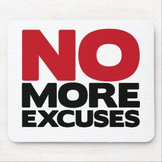 No More Excuses Mousepad