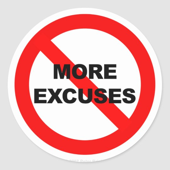 No More Excuses - Sticker