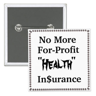 No More For-Profit Health Insurance Button