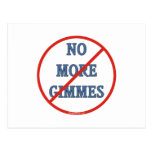 No More Gimmes Postcard