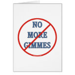No More Gimmes Stationery Note Card