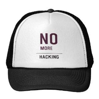 NO MORE HACKING TRUCKER HAT
