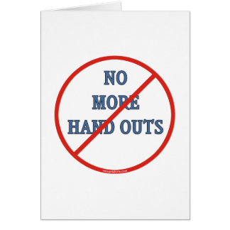 No More Handouts Stationery Note Card