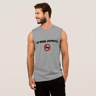 No More Hyphens Sleeveless Shirt