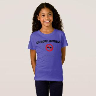 No More Hyphens T-Shirt