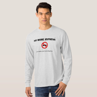 No More Hyphens Tee Shirt